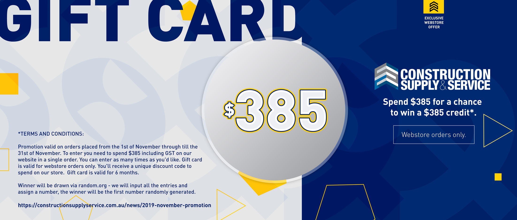 SPEND $385 AND GO INTO THE DRAW TO WIN A $385 GIFT CARD! - NOVEMBER WEBSTORE PROMOTION